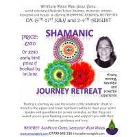 Shamanic Journey 19th to 21st July with Wirikuta Maza Mau Yaze Yane (without Accommodation)