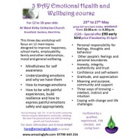 EMOTIONAL HEALTH AND WELLBEING WORKSHOP 25th - 27th May